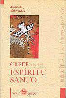 CREER EN EL ESPRITU SANTO
