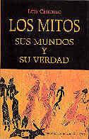 LOS MITOS, SUS MUNDOS Y SU VERDAD