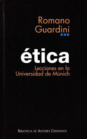 ETICA: LECCIONES EN LA UNIVERSIDAD DE MÚNICH LECCIONES EN LA UNIVERSIDAD DE MUNICH