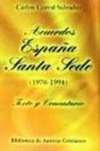 ACUERDOS ESPAÑA-SANTA SEDE (1976-1994).