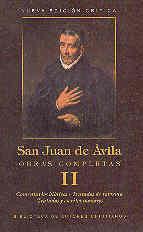 OBRAS COMPLETAS DE SAN JUAN DE ÁVILA. II: COMENTARIOS BÍBLICOS. TRATADOS DE REFORMA. TRATADOS MENORES. ESCRITOS MENORES