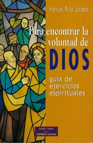 PARA ENCONTRAR LA VOLUNTAD DE DIOS
