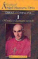 OBRAS COMPLETAS DE ÁNGEL HERRERA ORIA. I: HOMILÍAS Y DOCUMENTOS PASTORALES