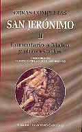 OBRAS COMPLETAS DE SAN JERÓNIMO. II: COMENTARIO A MATEO Y OTROS ESCRITOS: PRÓLOGOS Y PREFACIOS A DIFERENTES TRATADOS. VIDA DE TRES MONJES. LIBRO DE LO
