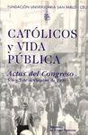 ACTAS I CONGRESO CATÓLICOS Y VIDA PÚBLICA