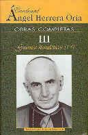 OBRAS COMPLETAS DE ÁNGEL HERRERA ORIA. III: GUIONES HOMILÉTICOS (1)