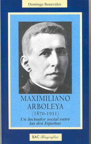 MAXIMILIANO ARBOLEYA (1870-1951)
