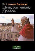 IGLESIA, ECUMENISMO Y POLÍTICA