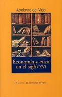 ECONOMÍA Y ÉTICA EN EL SIGLO XVI.