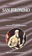 OBRAS COMPLETAS DE SAN JERÓNIMO. VIA: COMENTARIO A ISAÍAS (LIBROS I-XII)