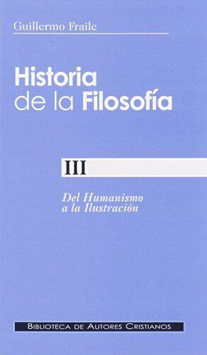 HISTORIA DE LA FILOSOFA. III: DEL HUMANISMO A LA ILUSTRACIÓN (SIGLOS XV-XVIII)