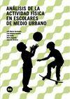 ANÁLISIS DE LA ACTIVIDAD FÍSICA EN ESCOLARES DE MEDIO URBANO