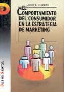 EL COMPORTAMIENTO DEL CONSUMIDOR EN LA ESTRATEGIA DE MARKETING