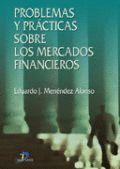 PROBLEMAS Y PRACTICAS SOBRE LOS MERCADOS FINANCIEROS
