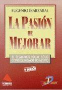 LA PASIÓN DE MEJORAR