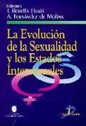 LA EVOLUCIÓN DE LA SEXUALIDAD Y LOS ESTADOS INTERSEXUALES