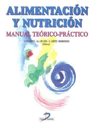 ALIMENTACION Y NUTRICION MANUAL TEORICO-PRACTICO