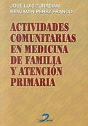 ACTIVIDADES COMUNITARIAS EN MEDICINA DE FAMILIA Y ATENCIÓN PRIMARIA
