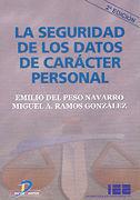 LA SEGURIDAD DE LOS DATOS DE CARÁCTER PERSONAL. 2ª ED
