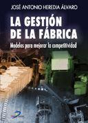 LA GESTIÓN DE LA FÁBRICA