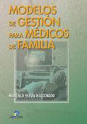 MODELOS DE GESTIÓN PARA MÉDICOS DE FAMILIA