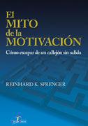 EL MITO DE LA MOTIVACIÓN
