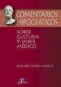 COMENTARIOS HIPOCRÁTICOS SOBRE LA CULTURA Y SABER MÉDICO