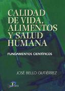 CALIDAD DE VIDA, ALIMENTOS Y SALUD HUMANA