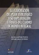 LA ELABORACIÓN DEL PLAN ESTRATÉGICO Y SU IMPLANTACCIÓN A TRAVÉS DEL CUADRO DE MANDO INTEGRAL..