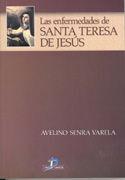 LAS ENFERMEDADES DE SANTA TERESA DE JESÚS