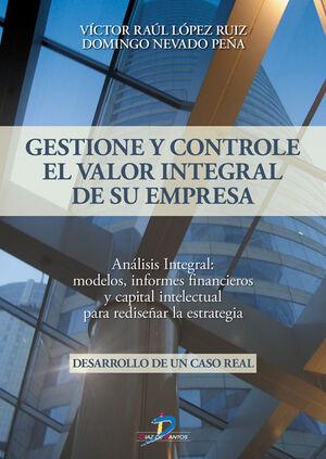 GESTIONE Y CONTROLE EL VALOR INTEGRAL DE SU EMPRESA