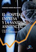 EL HOSPITAL EMPRESA Y LA SANIDAD ASISTENCIAL