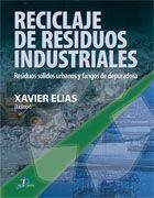 RECICLAJE DE RESIDUOS INDUSTRIALES. 2ª ED.