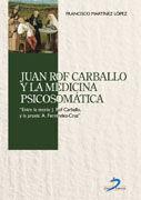 JUAN ROF CARBALLO Y LA MEDICINA PSICOSOMÁTICA