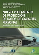 NUEVO REGLAMENTO DE PROTECCIÓN DE DATOS DE CARÁCTER PERSONAL DE CARÁCTER PERSONAL