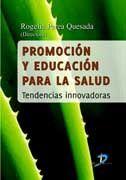 PROMOCIÓN Y EDUCACIÓN PARA LA SALUD.