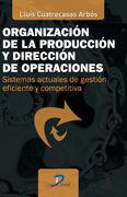 ORGANIZACIÓN DE LA PRODUCCIÓN Y DIRECCIÓN DE OPERACIONES