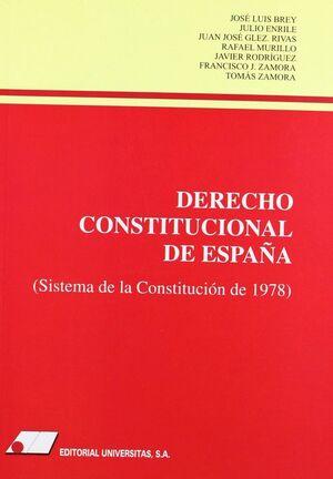 DERECHO CONSTITUCIONAL DE ESPA¤A : (SISTEMA DE LA CONSTITUCI¢N DE 1978)