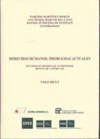DERECHOS HUMANOS PROBLEMAS ACTUALES : ESTUDIOS EN HOMENAJE AL PROFESOR BENITO DE CASTRO CID