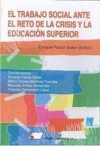 TRABAJO SOCIAL ANTE RETO CRISIS Y EDUCACION SUPERIOR