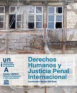 DERECHOS HUMANOS Y JUSTICIAL PENAL INTERNACIONAL
