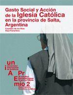GASTO SOCIAL Y ACCIÓN DE LA IGLESIA CATÓLICA EN LA PROVINCIA DE SALTA, ARGENTINA