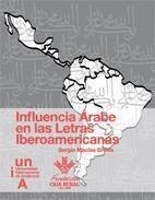 INFLUENCIA ÁRABE EN LAS LETRAS IBEROAMERICANAS