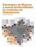 ESTRATEGIAS DE MUJERES Y NUEVAS TERRITORIALIDADES EN CONTEXTOS DE GLOBALIZACIÓN