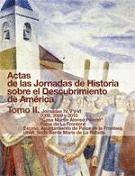 ACTAS DE LAS JORNADAS DE HISTORIA SOBRE EL DESCUBRIMIENTO DE AMÉRICA. TOMO II