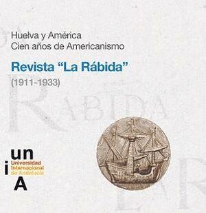 HUELVA Y AMÉRICA. CIEN AÑOS DE AMERICANISMO. REVISTA