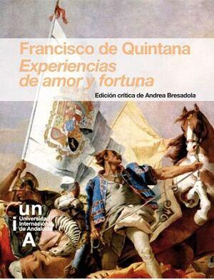FRANCISCO DE QUINTANA. EXPERIENCIAS DE AMOR Y FORTUNA