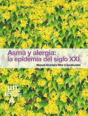 ASMA Y ALERGIA: LA EPIDEMIA DEL SIGLO XXI