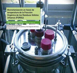 BIOMETANIZACIÓN EN FASES DE TEMPERATURA DE LA FRACCIÓN ORGÁNICA DE LOS RESIDUOS SÓLIDOS URBANOS (FOR