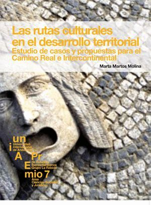 LAS RUTAS CULTURALES EN EL DESARROLLO TERRITORIAL